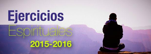 Ejercicios Espirituales 2015-16