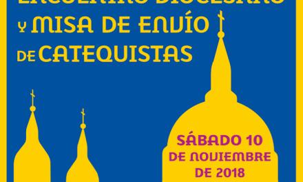 ENCUENTRO DIOCESANO Y MISA DE ENVÍO DE CATEQUISTAS