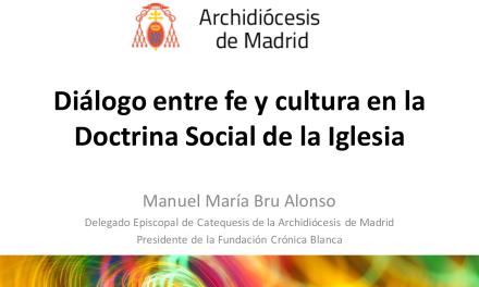 Ponencia sobre Fe y Cultura en los cursos de Doctrina Social de la Iglesia de la Vicaría VI