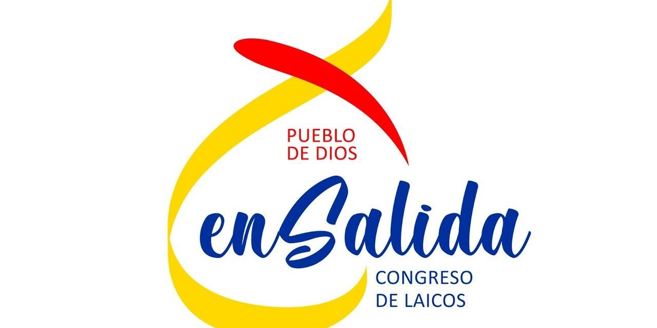 CONGRESO DE LAICOS 2020: PUEBLO DE DIOS EN SALIDA (14, 15 y 16 de febrero)