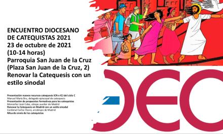 AMPLIACIÓN DE AFORO DEL ENCUENTRO SEMI-PRESENCIAL DIOCESANO DE CATEQUISTAS 2021
