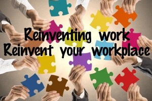 Graphic: Reinventing Work - Reinvent Your Workplace