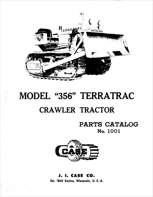 Case 356 Terratrac Parts Catalog for Crawler Tractor