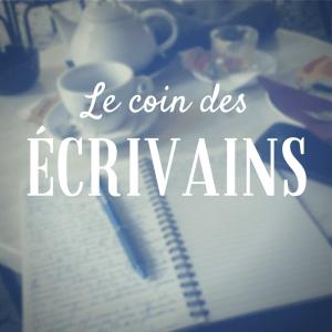 Le coin des écrivains