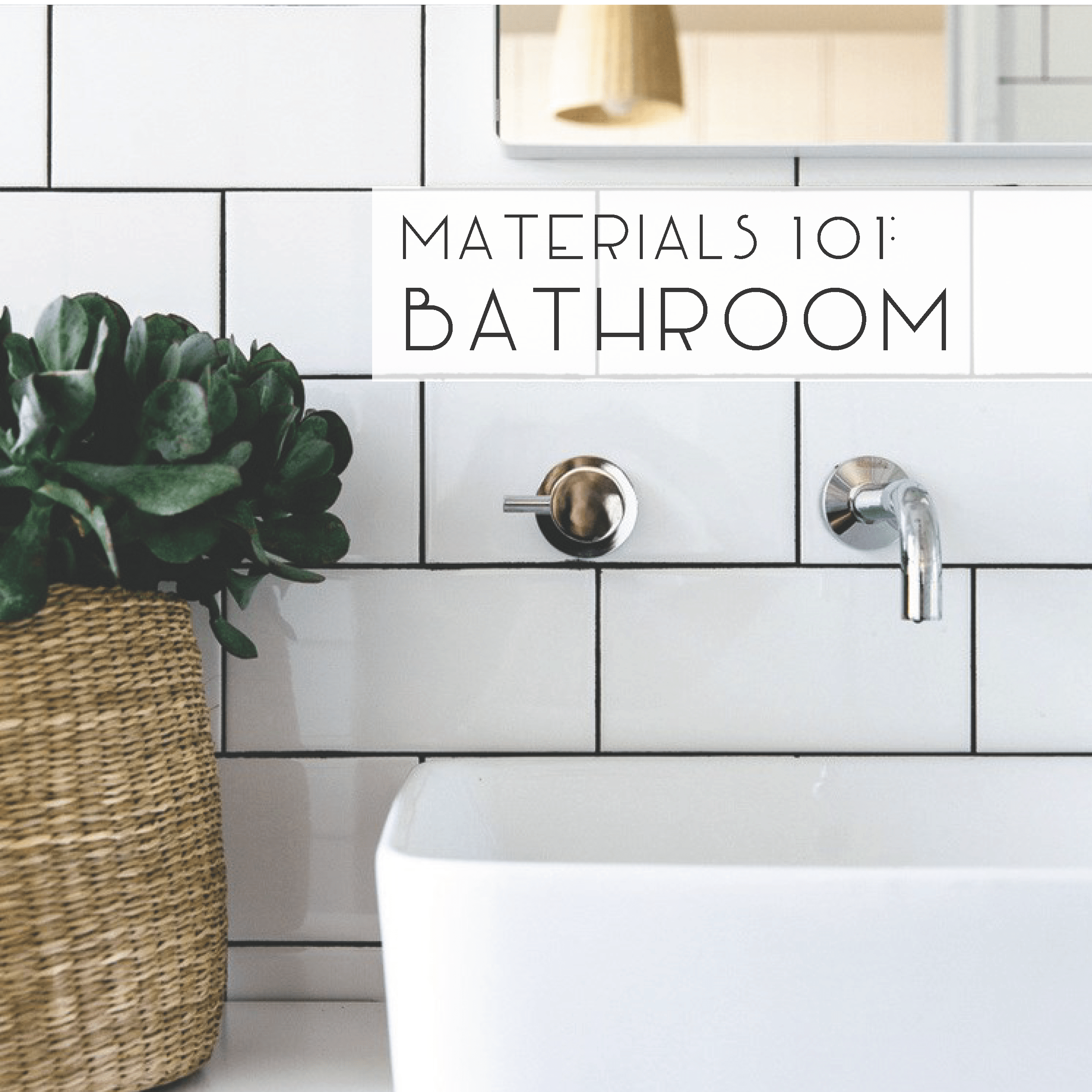 Materials 101: Bathroom Flooring - Catherine French Design