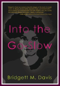 Into the Go-Slow by Bridgett Davis