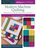 Modern Machine Quilting: Straight Line, Spirals, Serpentines and More