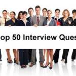 50 Interview Questions and Answers