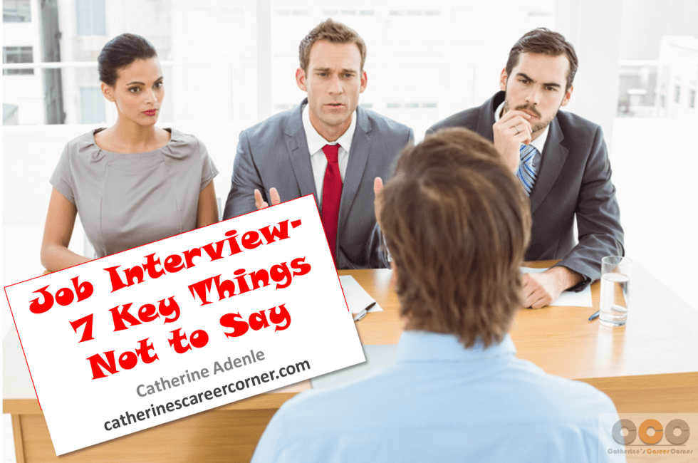 Job Interview_7 Key Things Not to Say