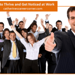 Thrive and Get Noticed at Work: 50 Tips