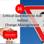21 Vital Questions to Ask Before Change (Presentation)