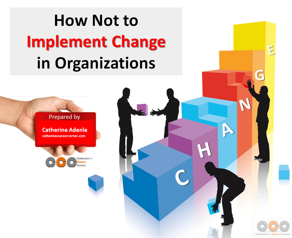 How Not to Implement Change in Organizations: 20 Way