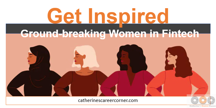 Get inspired - Groundbreaking women in Fintech