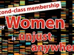 Second-class membership for women anywhere is unjust,