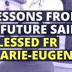 Blessed Fr Marie-Eugene
