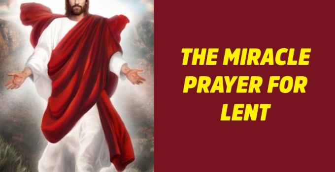 Shortest And Most Powerful Miracle Prayer for Lent