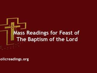 Catholic Mass Readings for Feast of the Baptism of the Lord