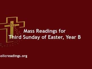 Catholic Mass Readings for Third Sunday of Easter, Year B