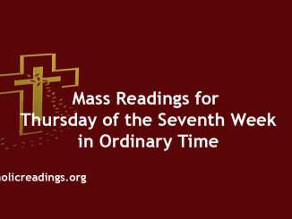 Mass Readings for Thursday of the Seventh Week in Ordinary Time