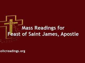 Mass Readings for Feast of Saint James, Apostle