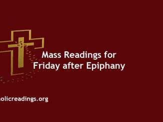 Catholic Mass Readings for Friday after Epiphany