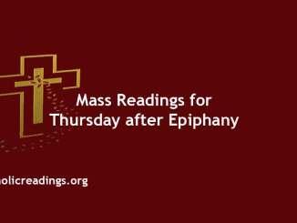 Catholic Mass Readings for Thursday after Epiphany