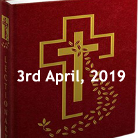 Catholic Daily Readings and Daily Reflections for Wednesday of the Fourth Week of Lent - 3rd April 2019 - Year C
