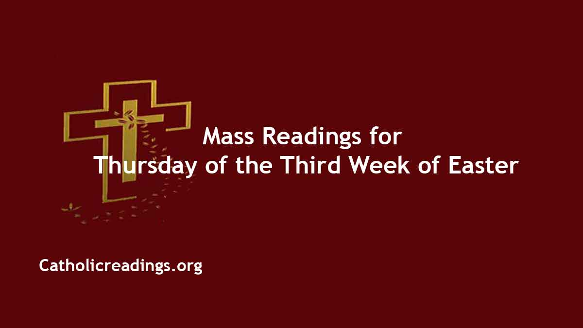 Catholic Daily Mass Readings 22nd April 2021 for Thursday