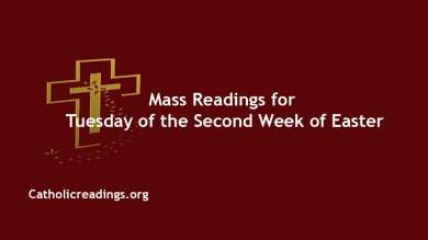 Catholic Daily Mass Readings for 13th April 2021