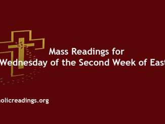 Mass Readings for Wednesday of the Second Week of Easter