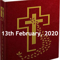 Catholic Daily Readings for 13th February 2020, Thursday of the Fifth Week in Ordinary Time, Year A - Daily Homily