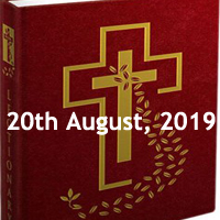 Catholic Daily Readings for 20th August 2019, Tuesday of the Twentieth Week in Ordinary Time Year C - Daily Homily