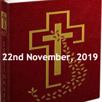 Catholic Daily Readings for 22nd November 2019, Friday of the Thirty-third Week in Ordinary Time Year C - Daily Homily