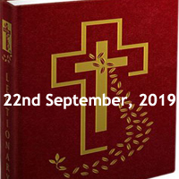 Catholic Daily Readings for 22nd September 2019, Twenty-fifth Sunday in Ordinary Time Year C - Sunday Homily