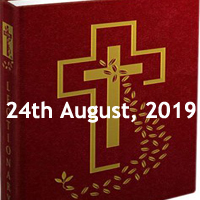 Catholic Daily Readings for 24th August 2019, Saturday of the Twentieth Week in Ordinary Time Year C - Daily Homily