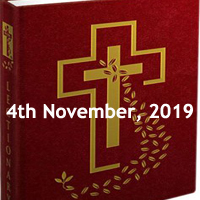 Catholic Daily Readings for 4th November 2019, Monday of the Thirty-first Week in Ordinary Time Year C - Daily Homily