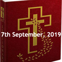 Catholic Daily Readings for 7th September 2019, Saturday of the Twenty-second Week in Ordinary Time Year C - Daily Homily