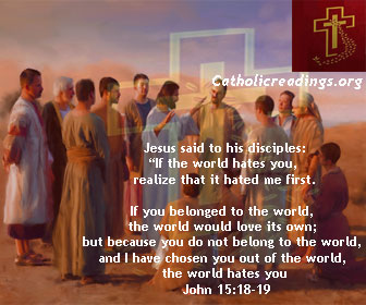 If The World Hates You, Know That it Hated Me First – John 15:18-21 - Bible Verse of the Day