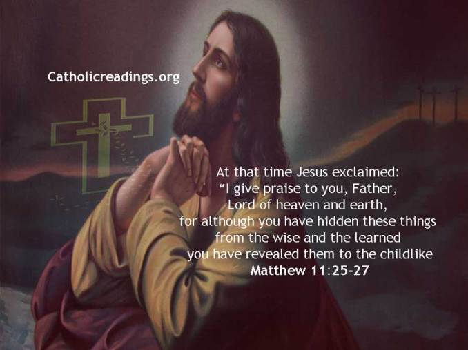 God, You Have Hidden These Things From the Wise But Revealed Them to the Childlike - Bible Verse of the Day