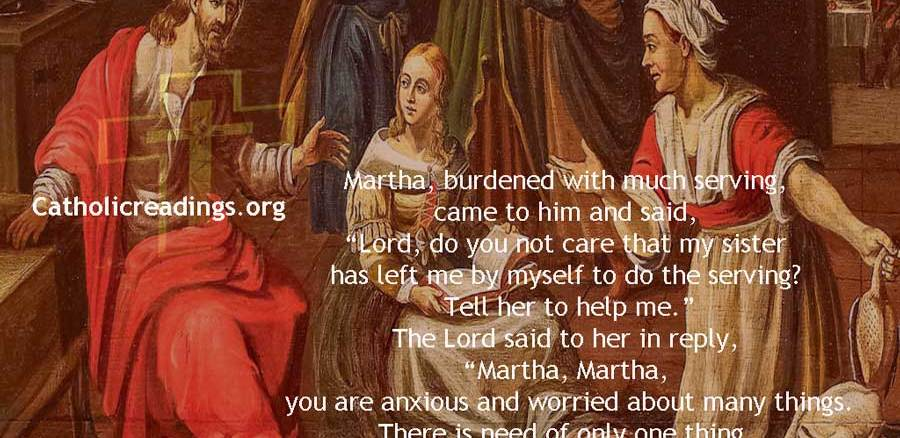 Martha, You are Anxious and Worried About Many Things - Bible Verse of the Day