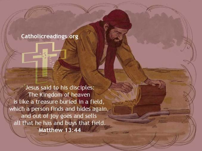 The Kingdom of Heaven is Like a Treasure Buried in a Field - Bible Verse of the Day - Matthew 13:44-46