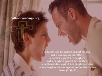 A Father Will be Divided Against His Son - Matthew 10:34-42, Luke 12:49-53 - Bible Verse of the Day
