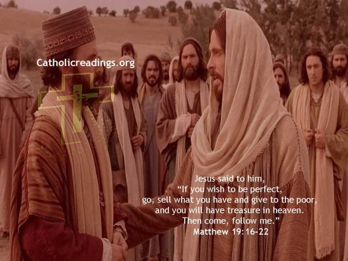Sell What You Have and Give to the Poor - Matthew 19:16-22, Luke 18:18-23, Mark 10:17-22 - Bible Verse of the Day