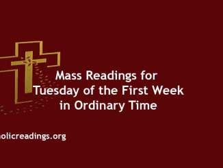 Catholic Mass Readings for Tuesday of the First Week in Ordinary Time
