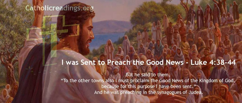 I was Sent to Preach the Good News - Luke 4:38-44 - Bible Verse of the Day
