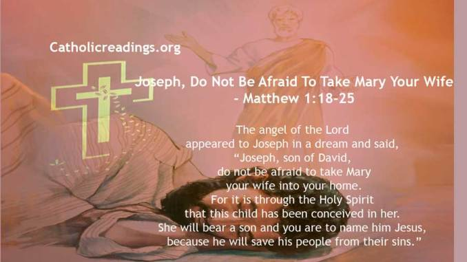 Joseph, Do Not Be Afraid To Take Mary Your Wife - Matthew 1:18-25 - Bible Verse of the Day