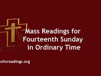 Mass Readings for Fourteenth Sunday in Ordinary Time