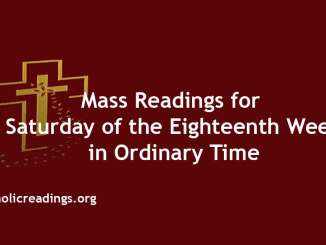 Mass Readings for Saturday of the Eighteenth Week in Ordinary Time