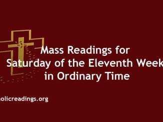 Mass Readings for Saturday of the Eleventh Week in Ordinary Time