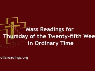 Thursday of the Twenty-fifth Week in Ordinary Time